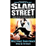 Slam From Street West 4: West Coast - Venice Beach