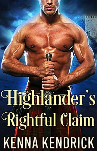 Highlander's Rightful Claim: Scottish Medieval Highlander Romance Novel