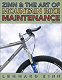 Zinn and the Art of Mountain Bike Maintenance, Lennard Zinn, 1884737994