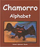 img - for Chamorro Alphabet (Island Alphabet Books) book / textbook / text book