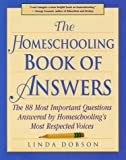 The Homeschooling Book of Answers, Linda Dobson, 0761513779