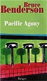 Pacific Agony : Chronique d'un voyage imaginaire sur les rives du Pacifique Nord par Benderson