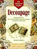 Decoupage, Juliet Bawden, 1579900054