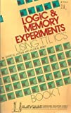 Logic and Memory Experiments Using TTL Integrated Circuits, David G. Larsen and Peter R. Rony, 067221542X
