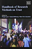 img - for Handbook of Research Methods on Trust (Elgar Original Reference) (Research Handbooks in Business and Management Series) book / textbook / text book