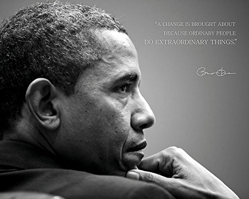 Barack Obama Photo Picture Poster Framed Quote A Change is Brought About Because Ordinary People US President Portrait Famous Inspirational Motivational Quotes (8x10 Unframed Photo)