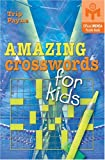 Amazing Crosswords for Kids, Trip Payne, 1402710399