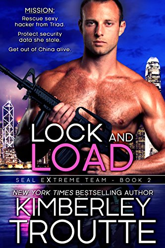 Lock and Load (SEAL EXtreme Team Book 2)