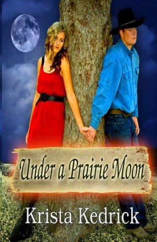 Under a Prairie Moon pdf epub