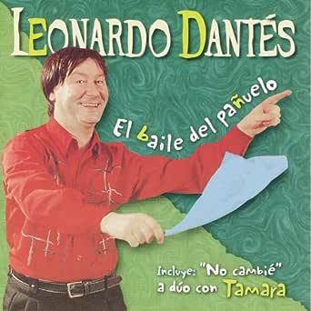 El baile del pañuelo de Leonardo Dantés en Amazon Music - Amazon.es