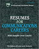 Resumes for Communications Careers, VGM Career Books Staff, 084424421X
