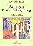 ADA 95 from the Beginning (International Computer Science Series)