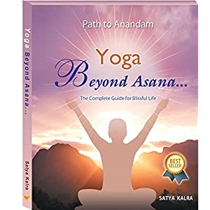 Yoga Beyond Asana The Complete Guide for Blissful Life (Path to Anandam) 51C8DnhDnnL  Get Healthy Today! 51C8DnhDnnL