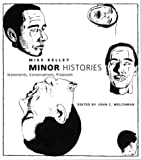 img - for Minor Histories: Statements, Conversations, Proposals (Writing Art) book / textbook / text book