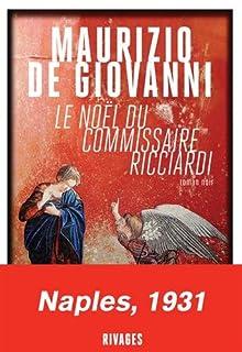 Le Noël du commissaire Ricciardi, De Giovanni, Maurizio