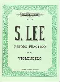 Método práctico para violoncello: Amazon.es: Lee
