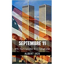 Septembre 11: WTC: Tours Jumelles: 9/11 Conspiration (French Edition)