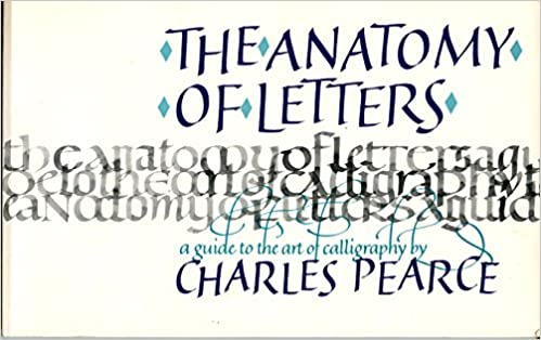 The Anatomy Of Letters Charles Pearce 9780800801991 Amazon Books