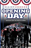 Opening Day, Elliot Johnson, 1929478607