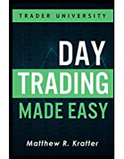 Day Trading Made Easy: A Simple Strategy for Day Trading Stocks