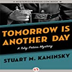 Tomorrow Is Another Day   Stuart M. Kaminsky
