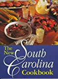 The New South Carolina Cookbook, , 1570031126