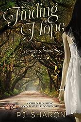 Finding Hope: (A Savage Cinderella Novella) (Savage Cinderella Novella Series Book 1)