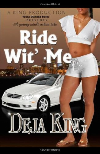 Ride Wit' Me by Brand: A King Production/Young Diamond Book