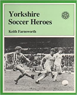 Yorkshire Soccer Heroes