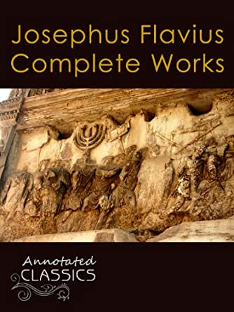 The Works of Josephus Complete and Unabridged
