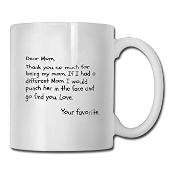 Funny Quotes Mug With Sayings Dear Mom Thank You So Much For