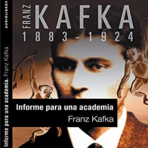 Informe para la Academia [A Report to the Academy] Audiobook