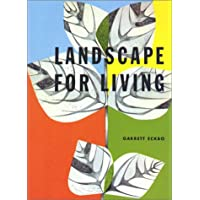 Landscape for Living (California Architecture & Architects)