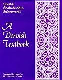 A Dervish Textbook, Sheikh Shahabuddin Suhrawardi, Col. H. Wilberforce Clarke, 0900860731