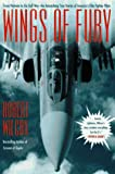Wings of Fury, Robert K. Wilcox, 0671747932