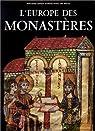 L'Europe des monastères. 3ème édition par Oursel