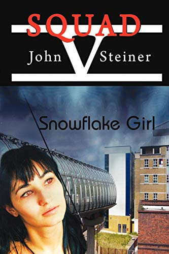 Book: Snowflake Girl by John Steiner