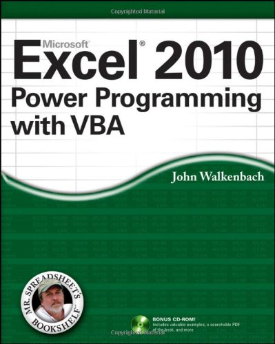 Excel 2010 Power Programming with VBA by John Walkenbach, Publisher : Wiley
