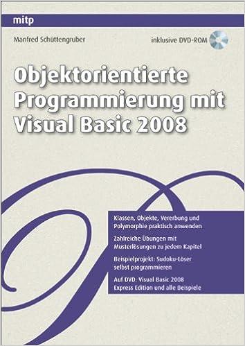 objektorientierte programmierung mit visual basic 2008 9783826659508 amazoncom books - Visual Basic Beispiele