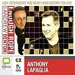 Enough Rope with Andrew Denton: Anthony LaPaglia | Andrew Denton