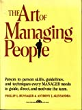 The Art of Managing People, Hunsacker, Philip and Alessandra, Anthony J., 0130474649