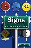 Signs: A Grammar Handbook