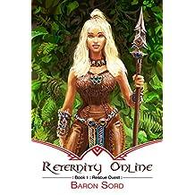 Reternity Online: Rescue Quest: A LitRPG Epic