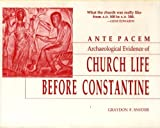 img - for Ante Pacem: Archaeological Evidence of Church Life Before Constantine book / textbook / text book