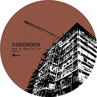 Coderock Nice To Meet You EP