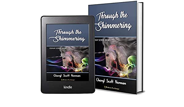 Isshuay Series Book 1: Through The Shimmering - Kindle