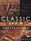 Details of Classic Boat Construction, Larry Pardey, 0964603683