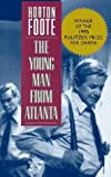 The Young Man from Atlanta, Horton Foote, 0525941142