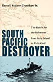 South Pacific Destroyer, Russell S. Crenshaw, 155750136X