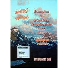 EXEMPLES ET EXERCICES D'APPLICATION AVEC EXCEL. : Version Office 97, Version 7.0 pour Windows 95, Avec 2 disquettes